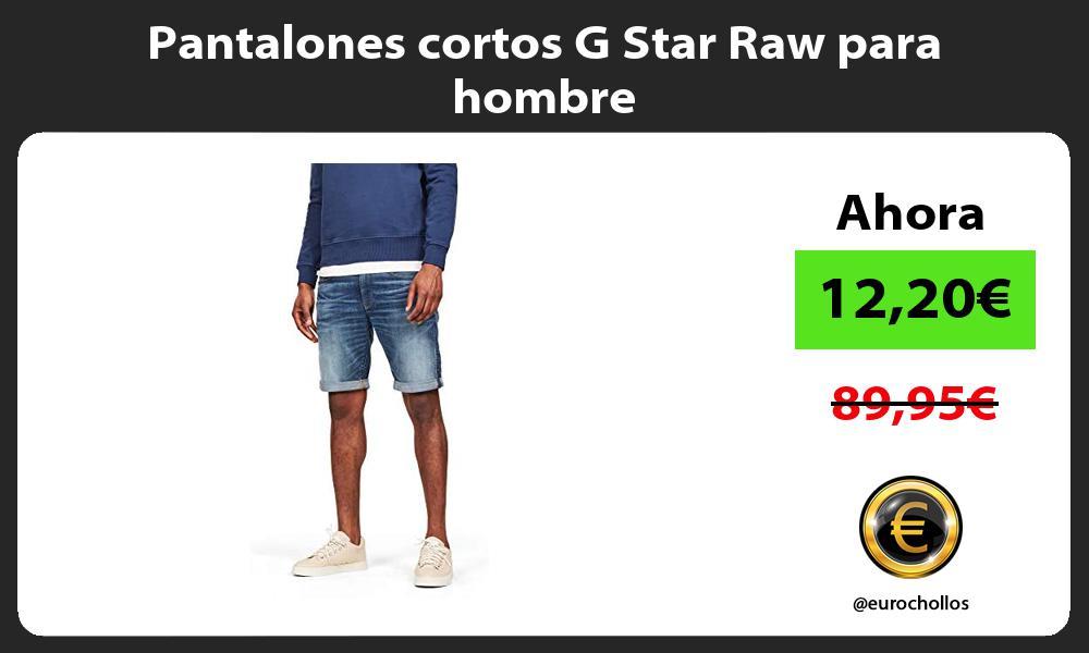 Pantalones cortos G Star Raw para hombre