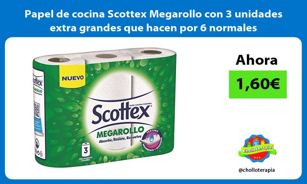 Papel de cocina Scottex Megarollo con 3 unidades extra grandes que hacen por 6 normales