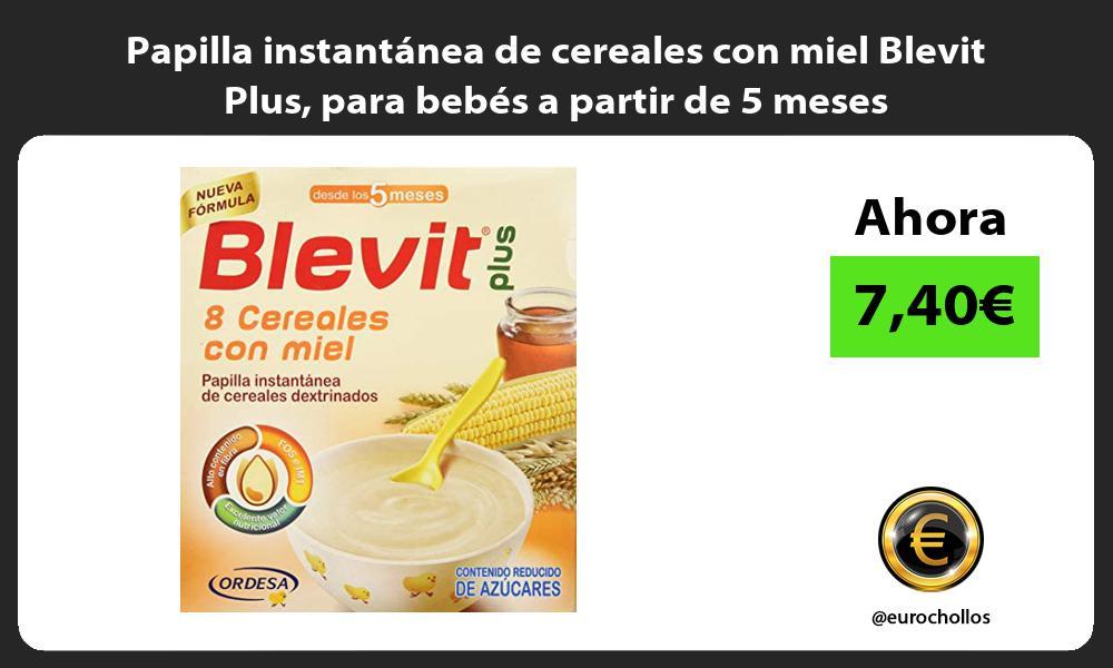 Papilla instantánea de cereales con miel Blevit Plus para bebés a partir de 5 meses