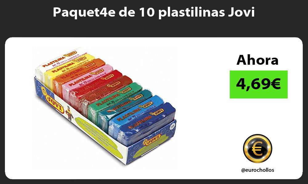 Paquet4e de 10 plastilinas Jovi