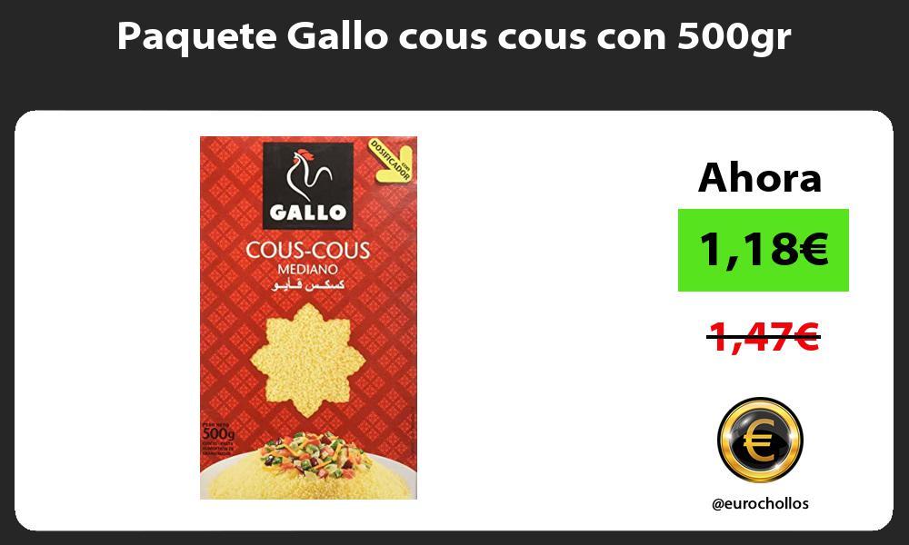 Paquete Gallo cous cous con 500gr