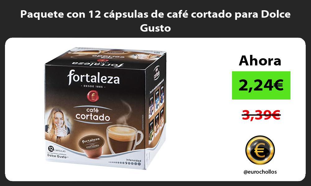 Paquete con 12 cápsulas de café cortado para Dolce Gusto
