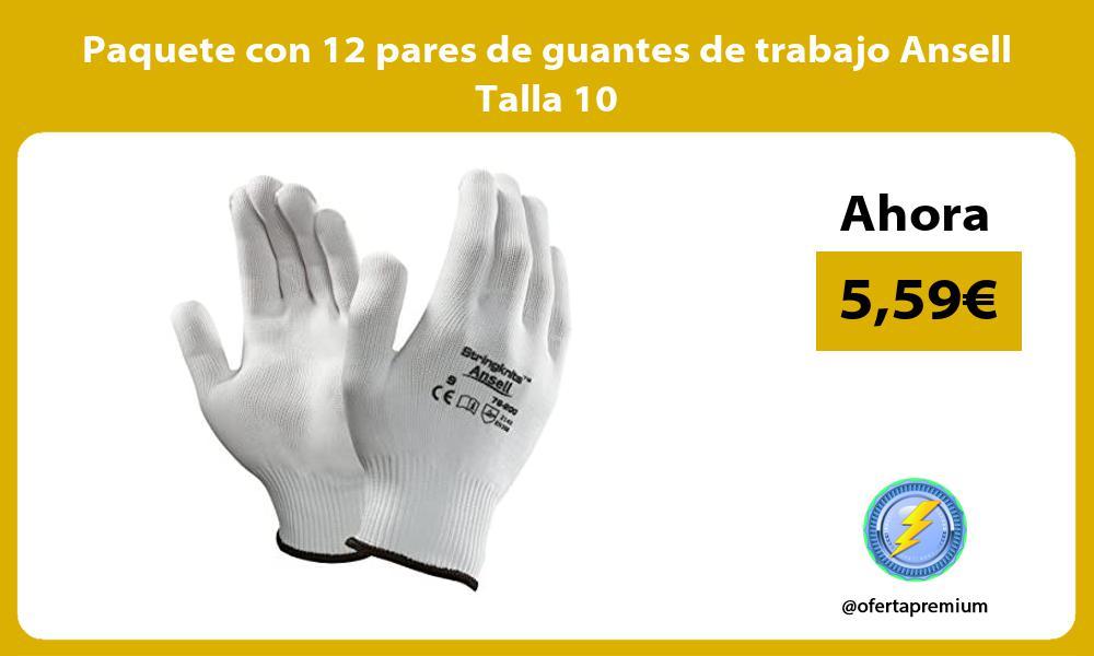 Paquete con 12 pares de guantes de trabajo Ansell Talla 10