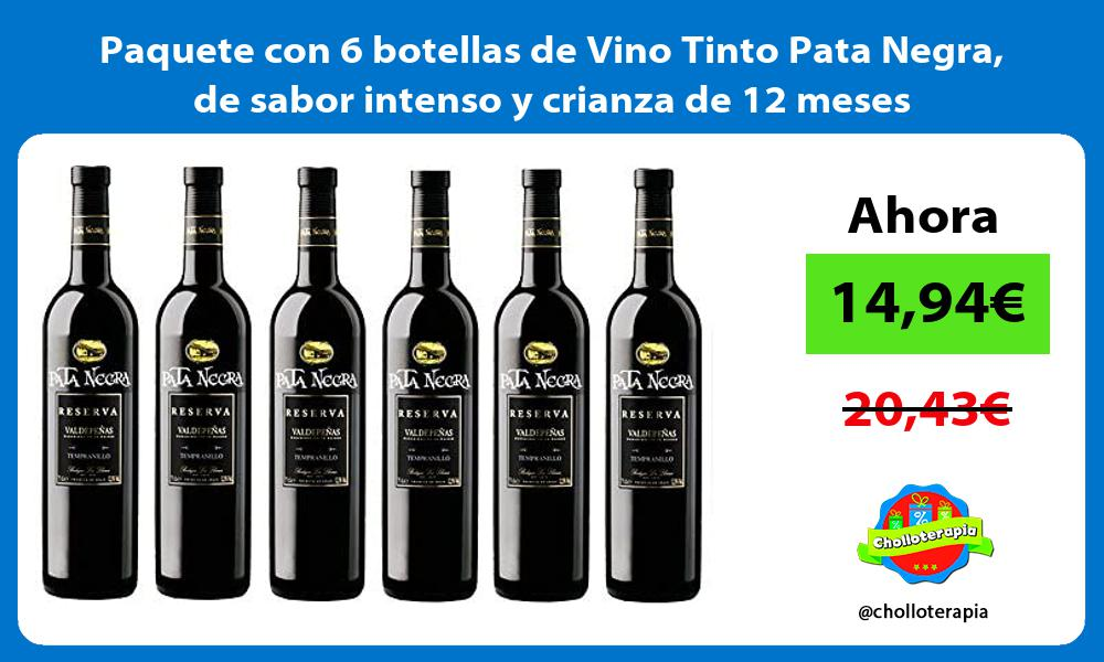 Paquete con 6 botellas de Vino Tinto Pata Negra de sabor intenso y crianza de 12 meses