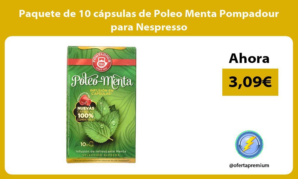 Paquete de 10 cápsulas de Poleo Menta Pompadour para Nespresso