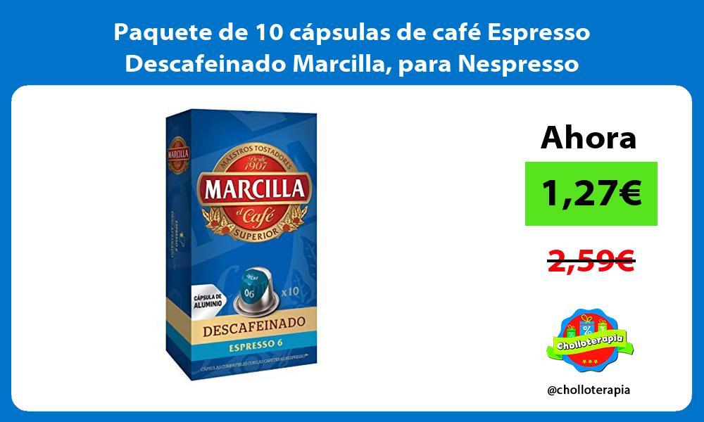 Paquete de 10 cápsulas de café Espresso Descafeinado Marcilla para Nespresso