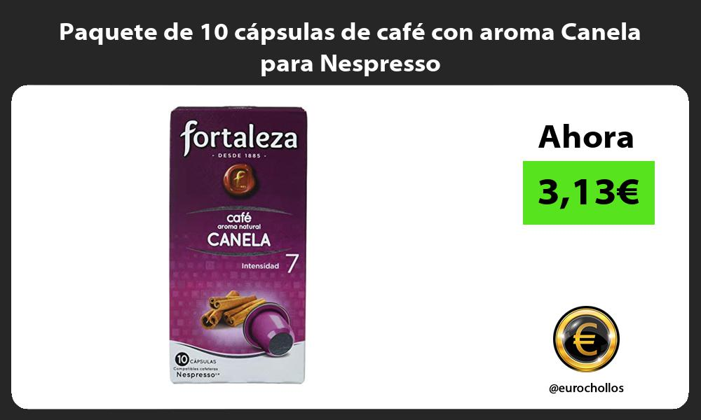 Paquete de 10 cápsulas de café con aroma Canela para Nespresso