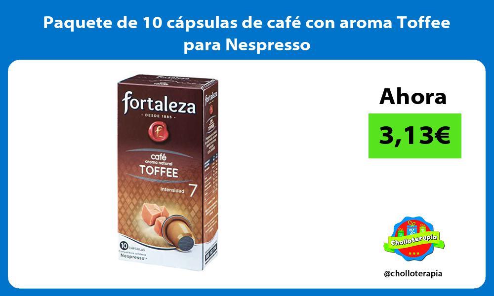 Paquete de 10 cápsulas de café con aroma Toffee para Nespresso