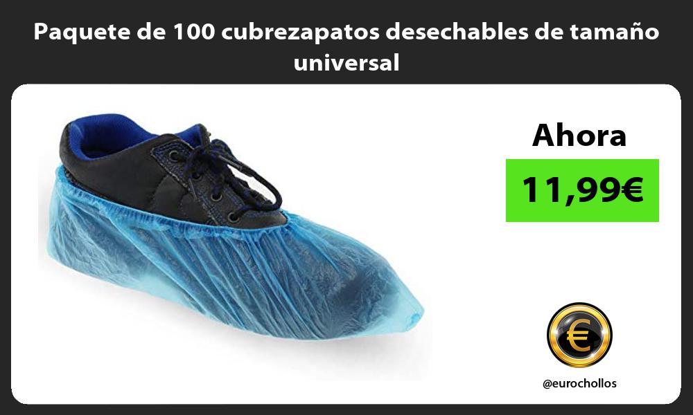 Paquete de 100 cubrezapatos desechables de tamaño universal