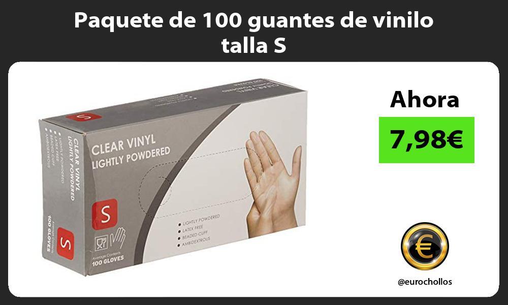 Paquete de 100 guantes de vinilo talla S