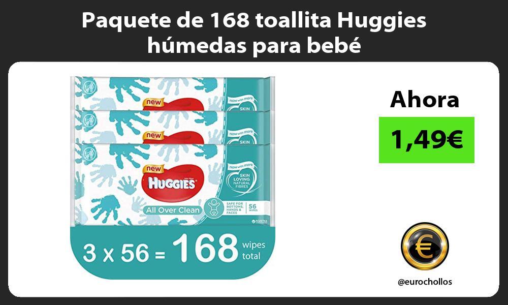 Paquete de 168 toallita Huggies húmedas para bebé