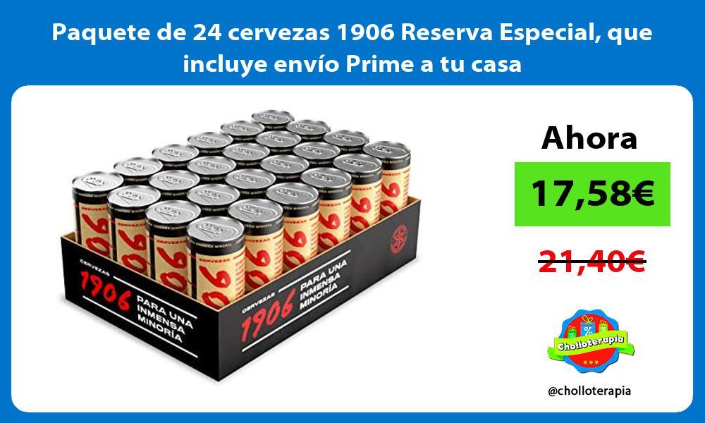 Paquete de 24 cervezas 1906 Reserva Especial que incluye envío Prime a tu casa