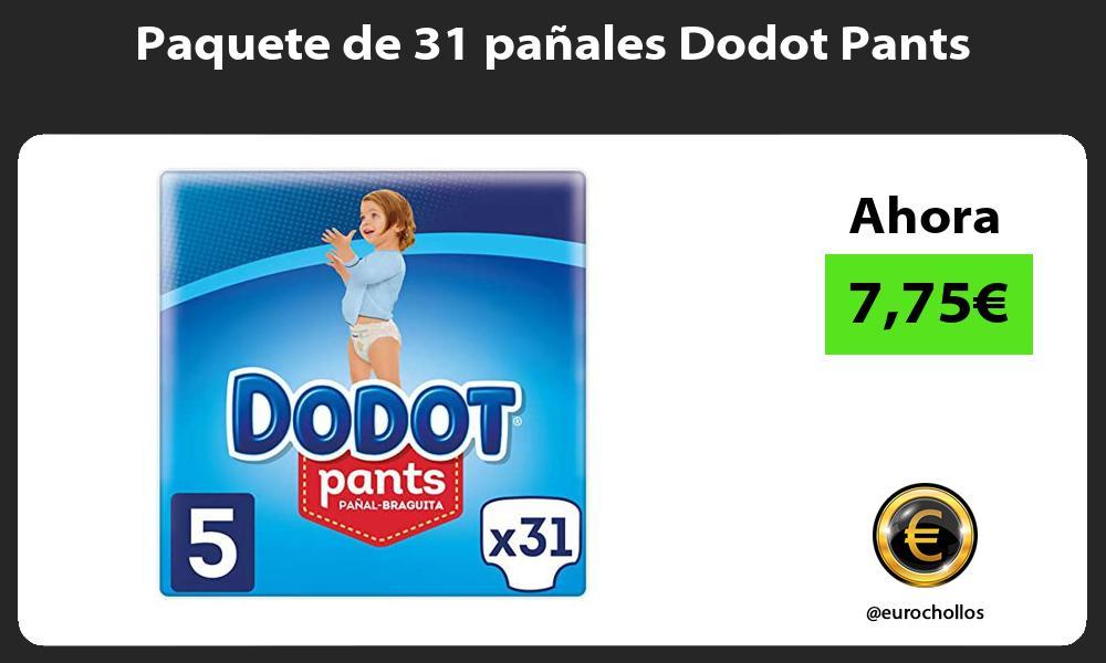 Paquete de 31 pañales Dodot Pants