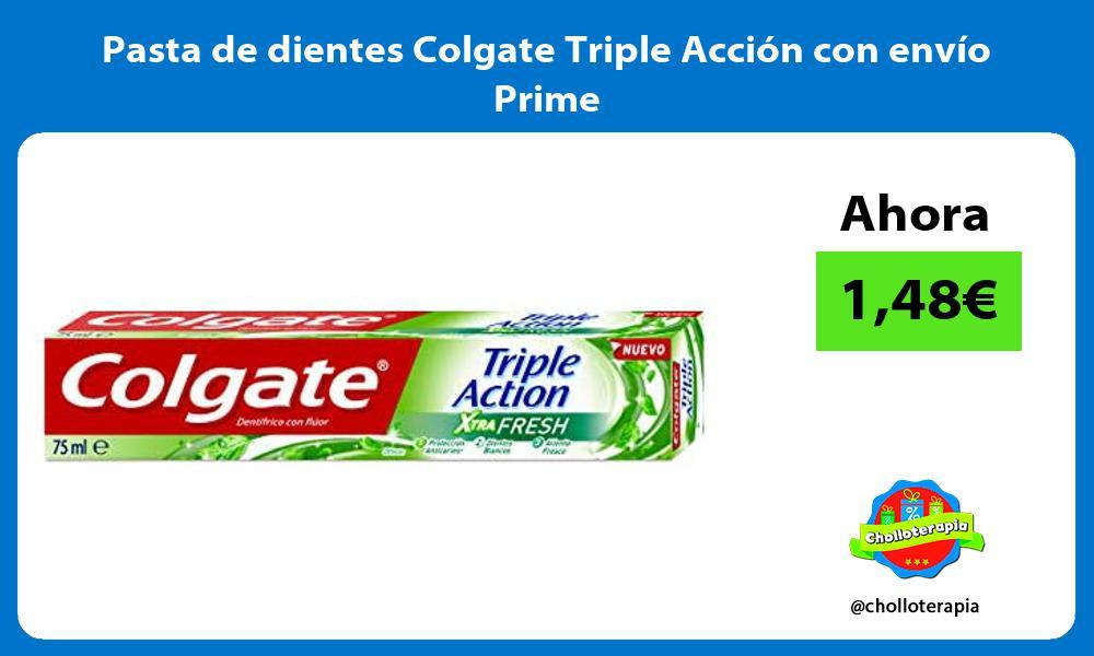 Pasta de dientes Colgate Triple Acción con envío Prime