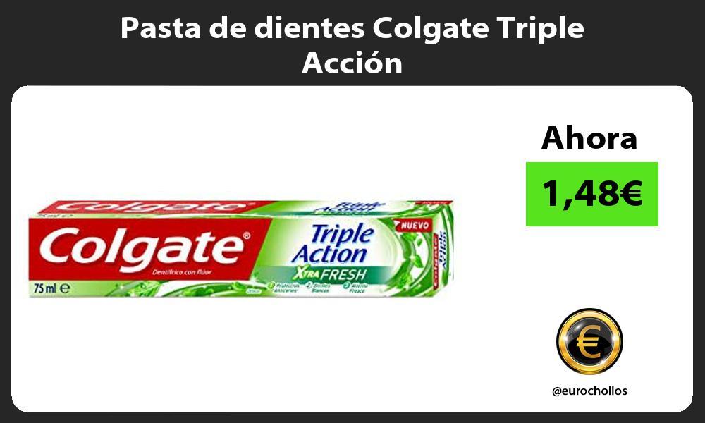 Pasta de dientes Colgate Triple Acción