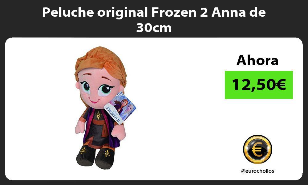 Peluche original Frozen 2 Anna de 30cm