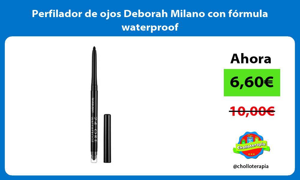 Perfilador de ojos Deborah Milano con fórmula waterproof