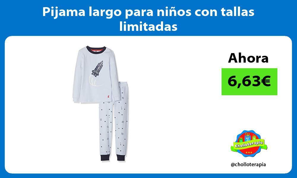 Pijama largo para niños con tallas limitadas