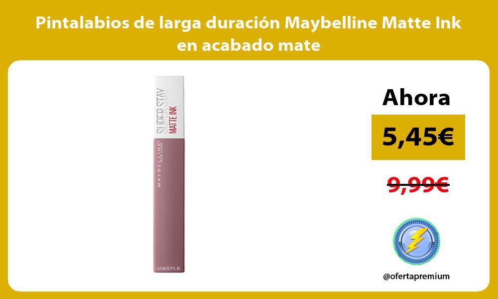 Pintalabios de larga duración Maybelline Matte Ink en acabado mate