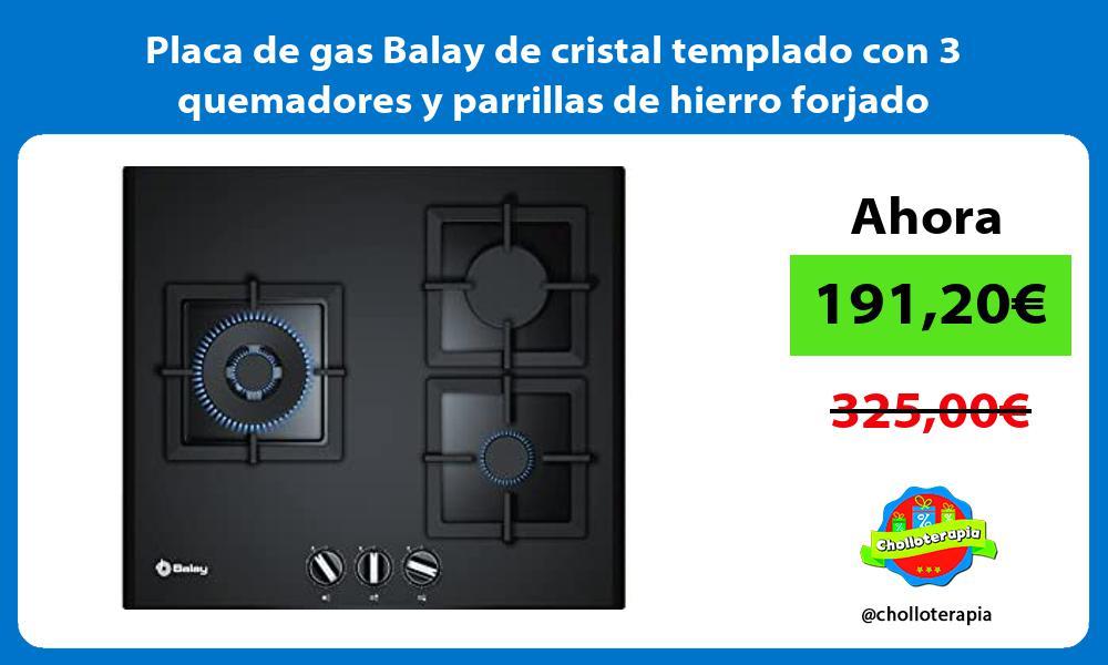 Placa de gas Balay de cristal templado con 3 quemadores y parrillas de hierro forjado