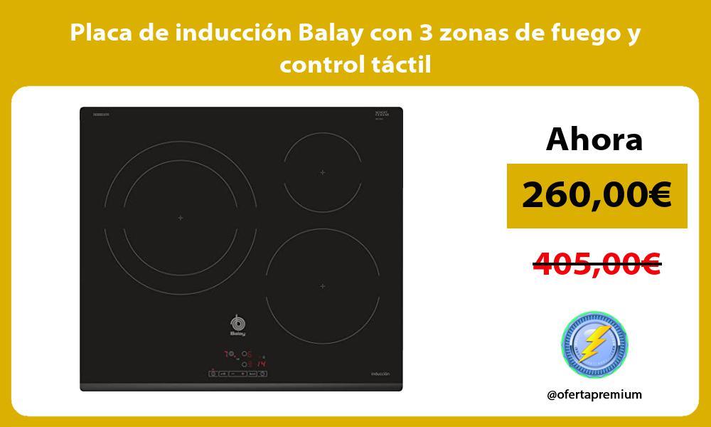 Placa de inducción Balay con 3 zonas de fuego y control táctil