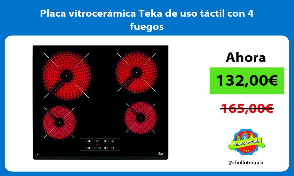 Placa vitrocerámica Teka de uso táctil con 4 fuegos