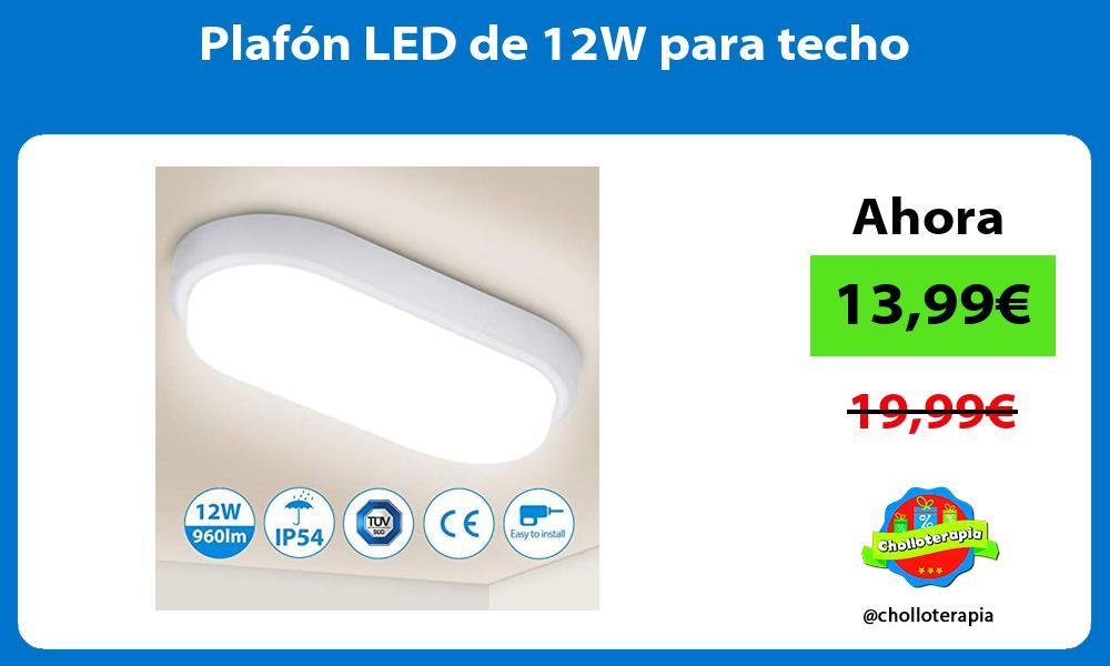 Plafón LED de 12W para techo