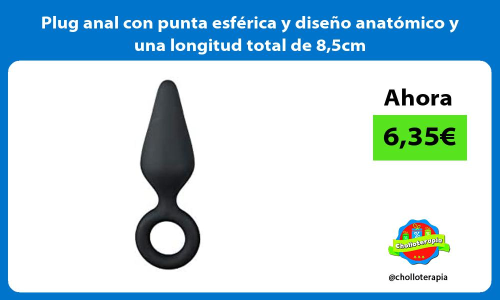 Plug anal con punta esférica y diseño anatómico y una longitud total de 85cm
