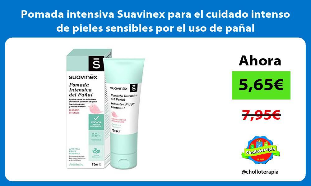 Pomada intensiva Suavinex para el cuidado intenso de pieles sensibles por el uso de pañal