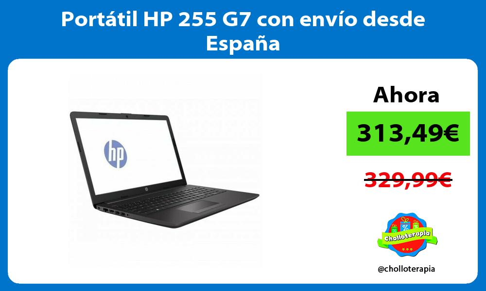 Portátil HP 255 G7 con envío desde España