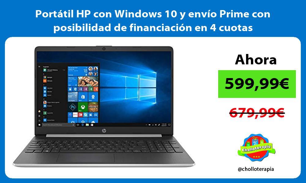 Portátil HP con Windows 10 y envío Prime con posibilidad de financiación en 4 cuotas