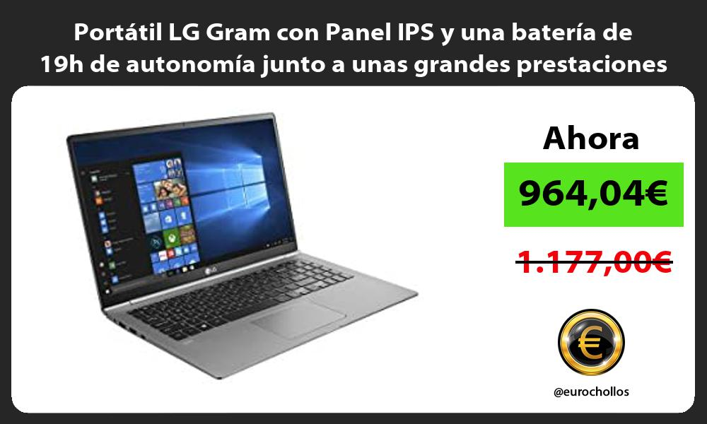 Portátil LG Gram con Panel IPS y una batería de 19h de autonomía junto a unas grandes prestaciones