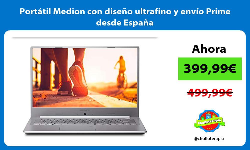 Portátil Medion con diseño ultrafino y envío Prime desde España