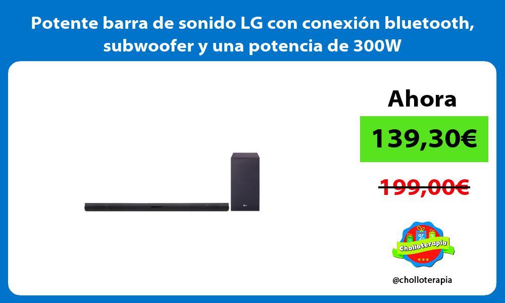 Potente barra de sonido LG con conexión bluetooth subwoofer y una potencia de 300W