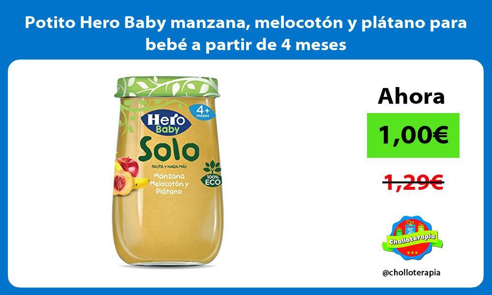 Potito Hero Baby manzana melocotón y plátano para bebé a partir de 4 meses