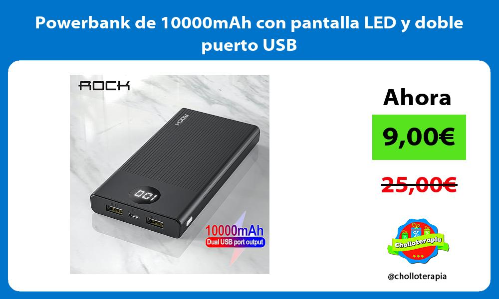 Powerbank de 10000mAh con pantalla LED y doble puerto USB