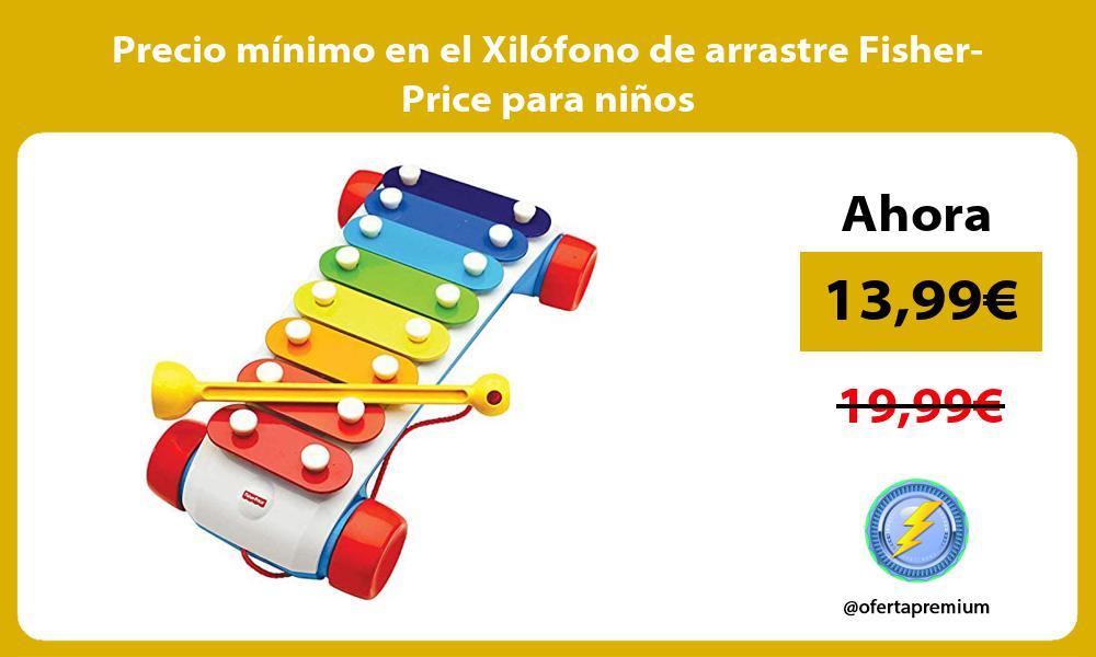 Precio mínimo en el Xilófono de arrastre Fisher Price para niños