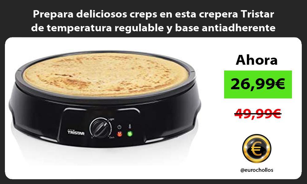 Prepara deliciosos creps en esta crepera Tristar de temperatura regulable y base antiadherente