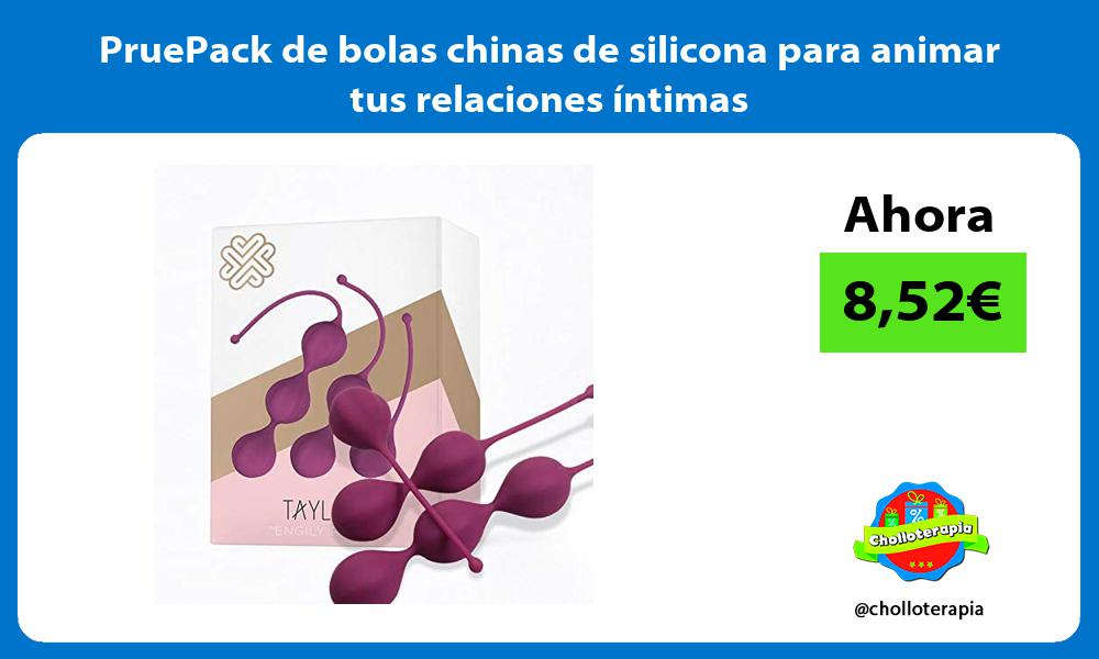 PruePack de bolas chinas de silicona para animar tus relaciones íntimas