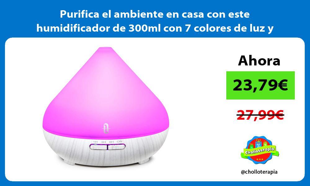 Purifica el ambiente en casa con este humidificador de 300ml con 7 colores de luz y temporizador