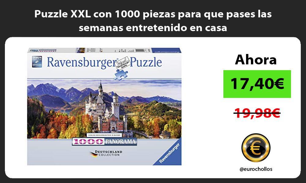 Puzzle XXL con 1000 piezas para que pases las semanas entretenido en casa