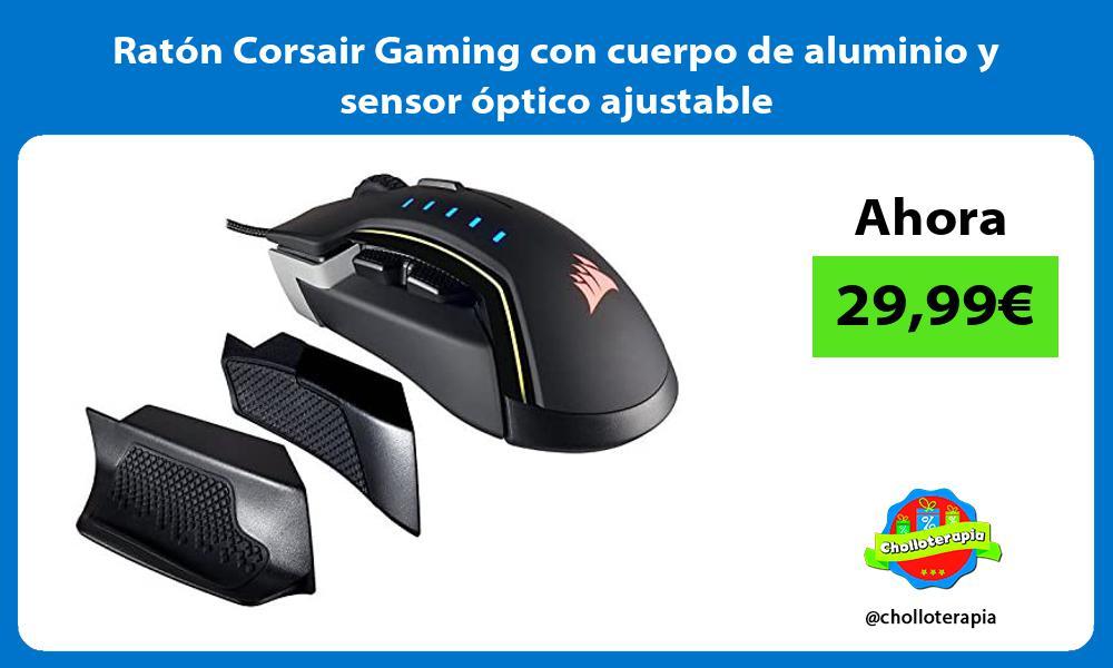 Ratón Corsair Gaming con cuerpo de aluminio y sensor óptico ajustable