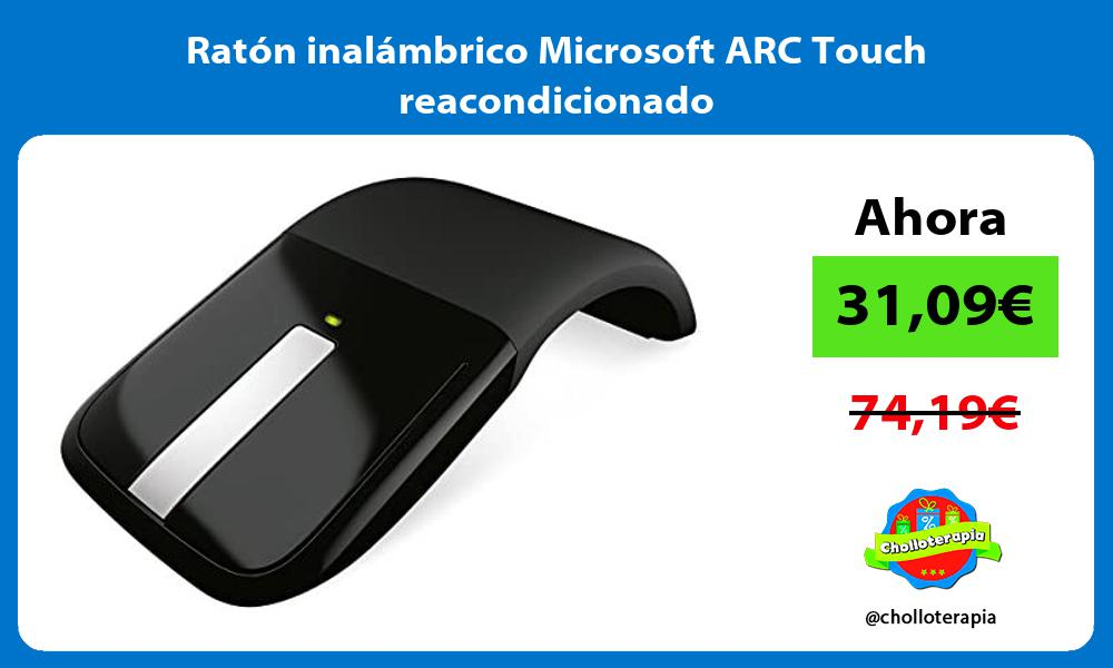 Ratón inalámbrico Microsoft ARC Touch reacondicionado