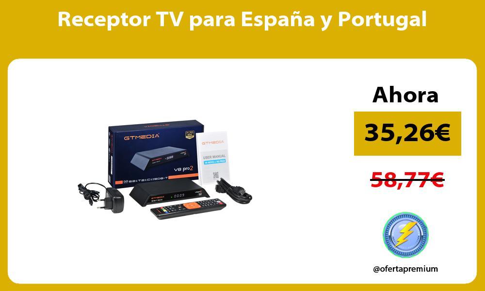 Receptor TV para España y Portugal