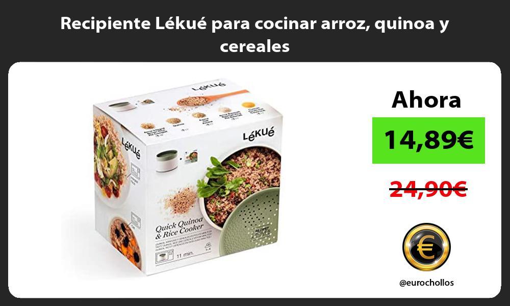 Recipiente Lékué para cocinar arroz quinoa y cereales