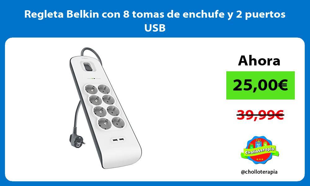 Regleta Belkin con 8 tomas de enchufe y 2 puertos USB
