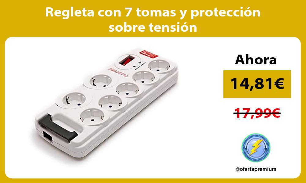 Regleta con 7 tomas y protección sobre tensión