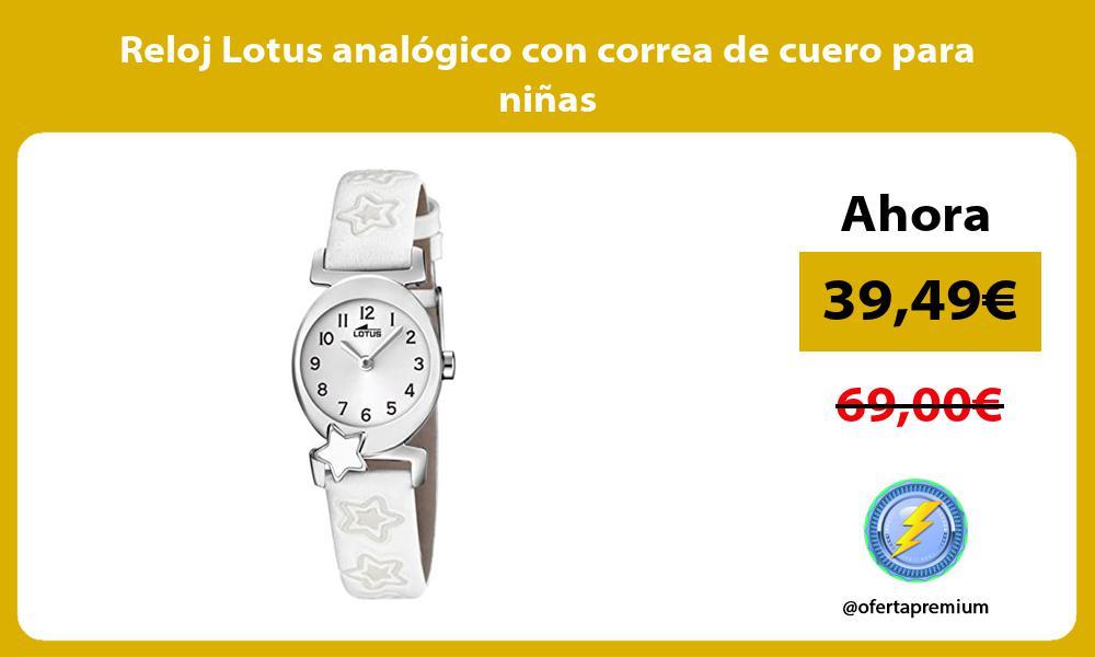 Reloj Lotus analógico con correa de cuero para niñas