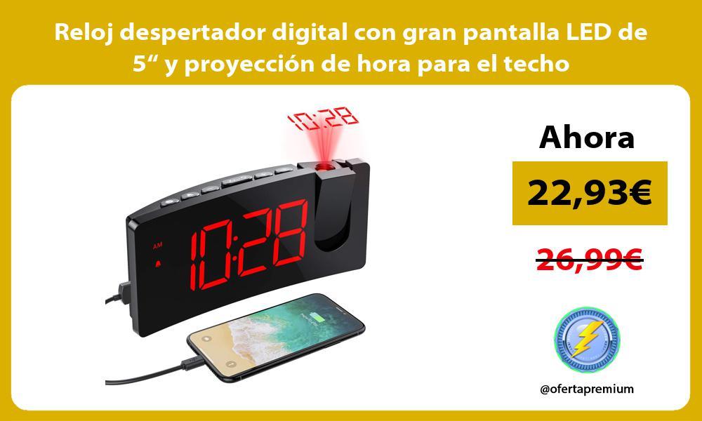 """Reloj despertador digital con gran pantalla LED de 5"""" y proyección de hora para el techo"""