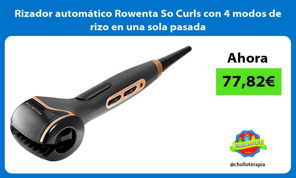 Rizador automático Rowenta So Curls con 4 modos de rizo en una sola pasada